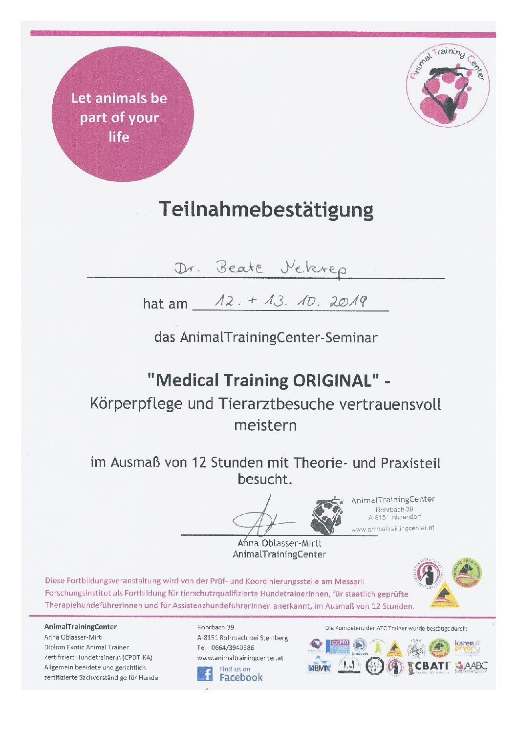 Medical Training, Körperpflege & Tierarztbesuche, A. Oblasser-Mirtl, Animal Trainings Center 10 2019